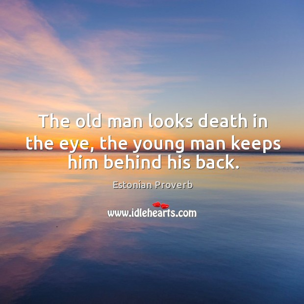 Image, The old man looks death in the eye, the young man keeps him behind his back.