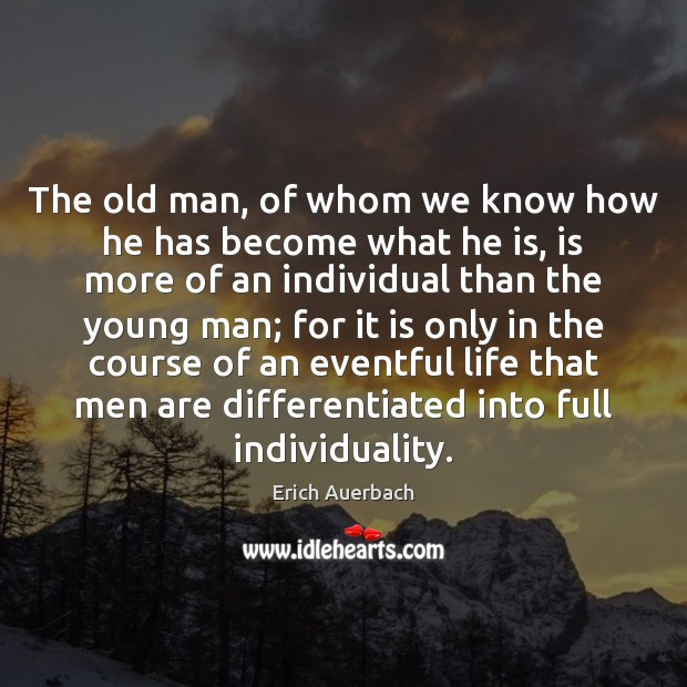 The old man, of whom we know how he has become what Image