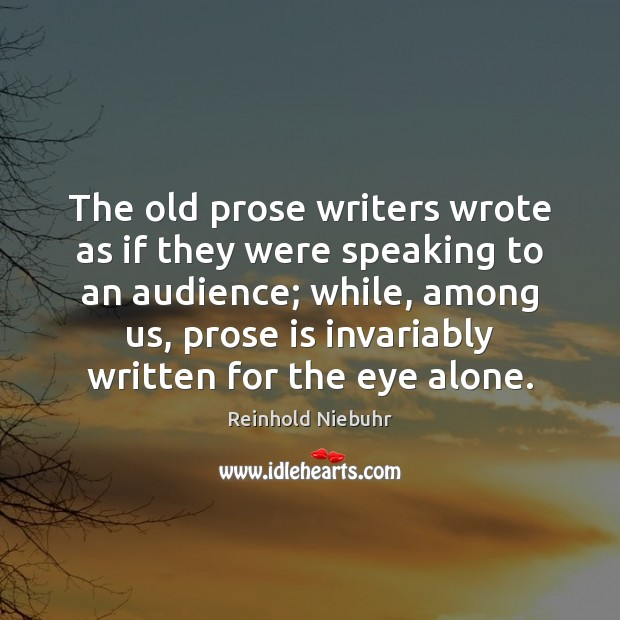 Image, The old prose writers wrote as if they were speaking to an