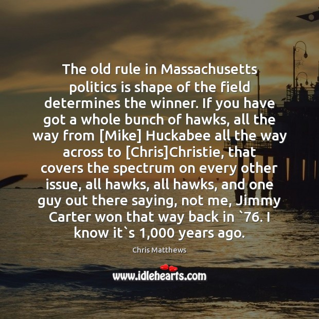 Image, The old rule in Massachusetts politics is shape of the field determines