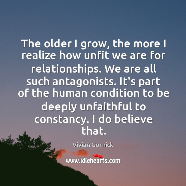 The older I grow, the more I realize how unfit we are Image