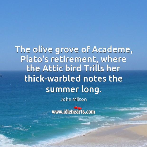 Image, The olive grove of Academe, Plato's retirement, where the Attic bird Trills