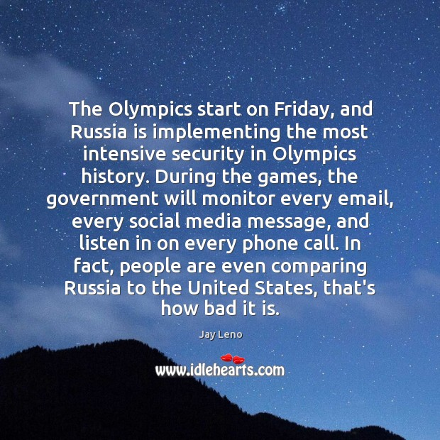 The Olympics start on Friday, and Russia is implementing the most intensive Image