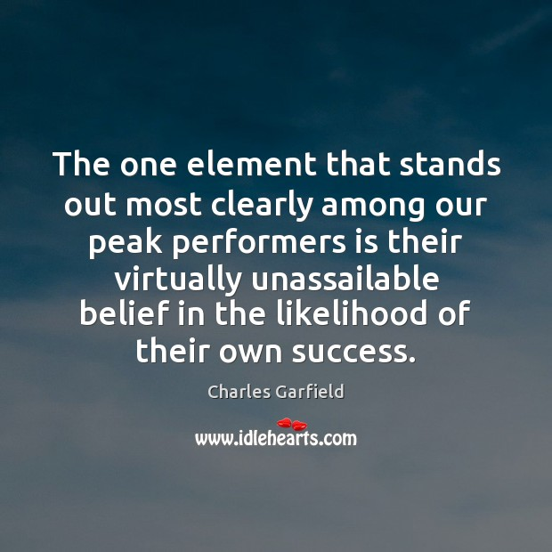 The one element that stands out most clearly among our peak performers Image