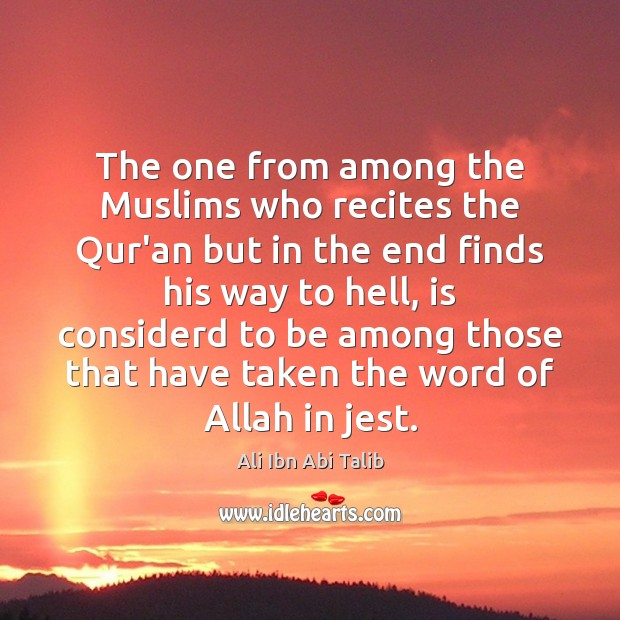 Image, The one from among the Muslims who recites the Qur'an but in