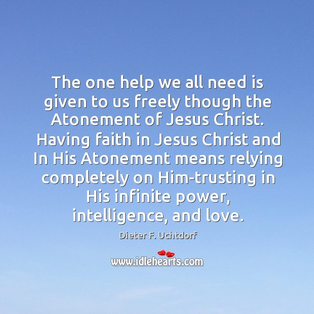 The one help we all need is given to us freely though Image