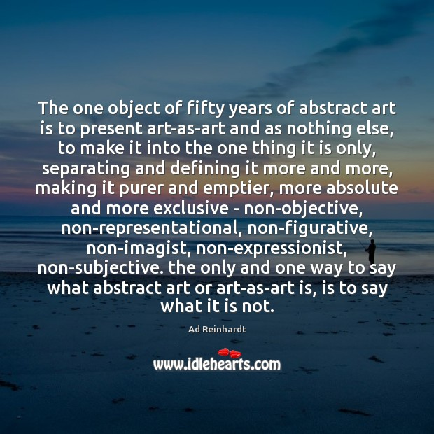 Image, The one object of fifty years of abstract art is to present