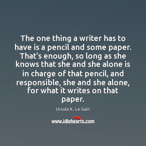 The one thing a writer has to have is a pencil and Image