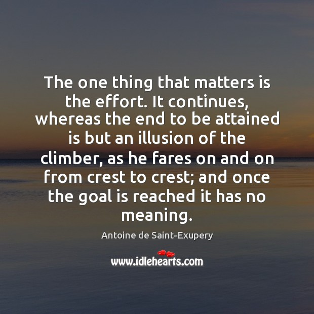 The one thing that matters is the effort. It continues, whereas the Image