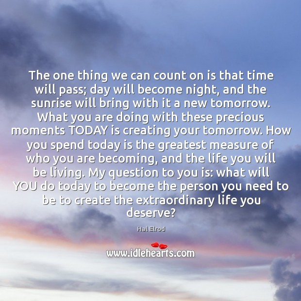 The one thing we can count on is that time will pass; Image