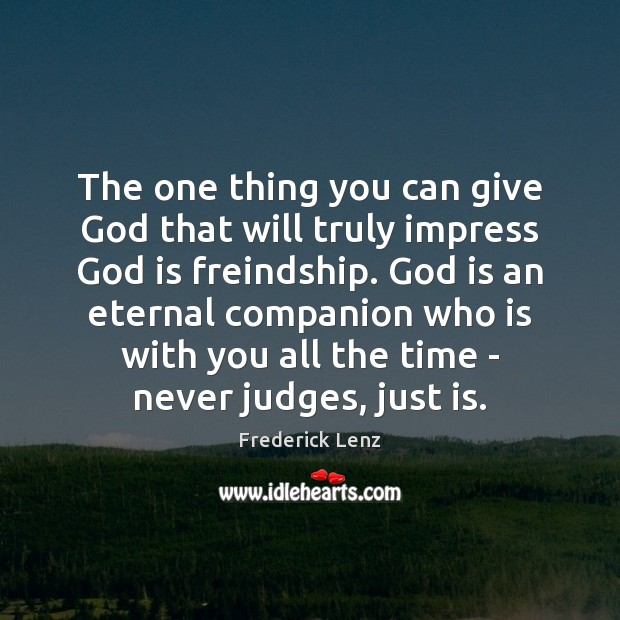 Image, The one thing you can give God that will truly impress God