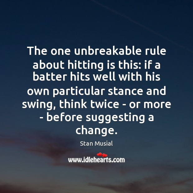Image, The one unbreakable rule about hitting is this: if a batter hits