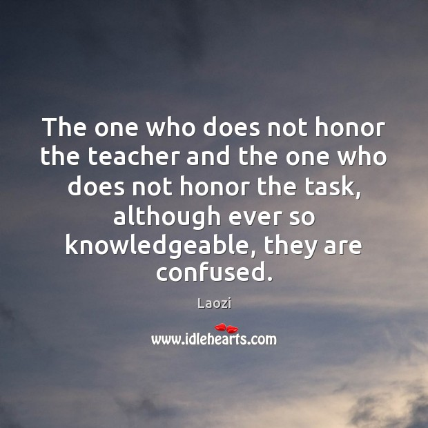 Image, The one who does not honor the teacher and the one who
