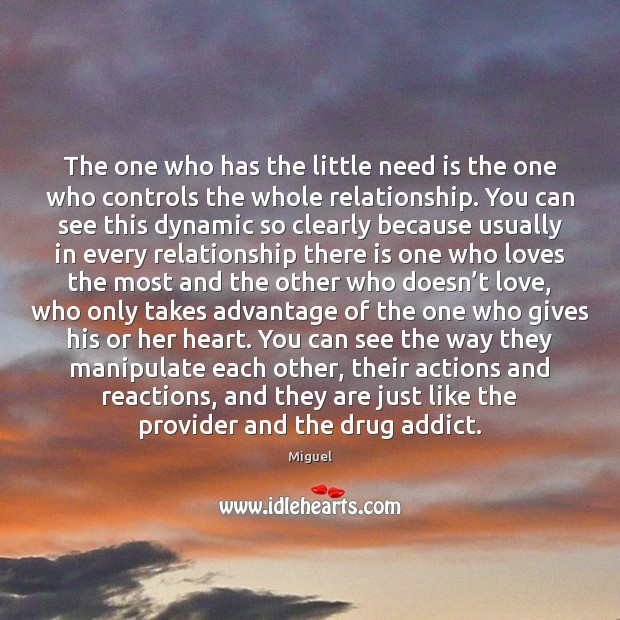 Image, The one who has the little need is the one who controls
