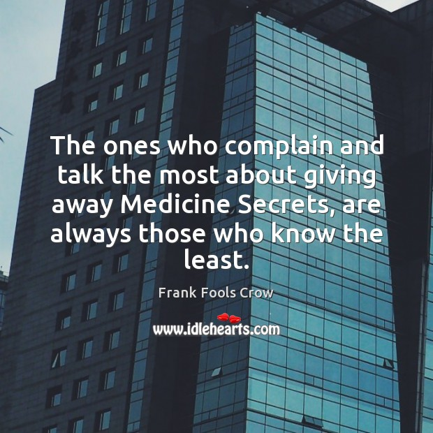 Image, The ones who complain and talk the most about giving away Medicine