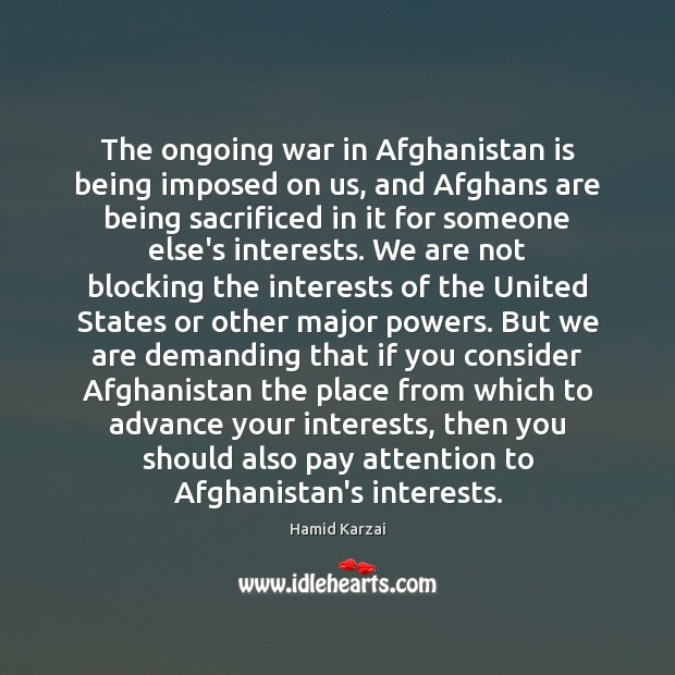 Image, The ongoing war in Afghanistan is being imposed on us, and Afghans