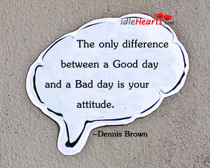 Good Day vs Bad Day