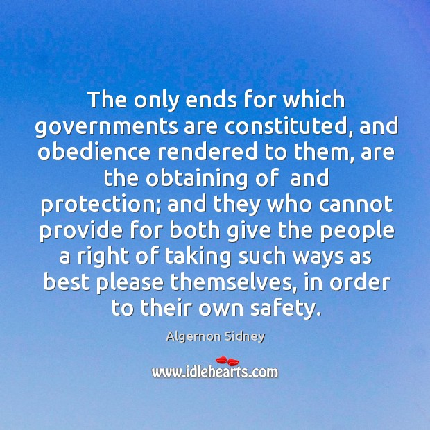 The only ends for which governments are constituted, and obedience rendered to Image