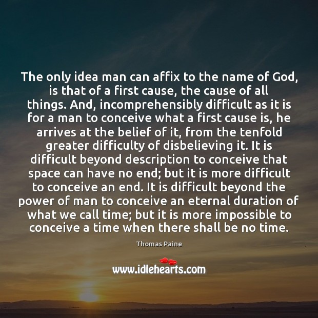 Image, The only idea man can affix to the name of God, is