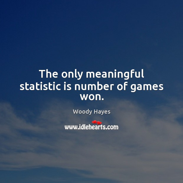 The only meaningful statistic is number of games won. Image