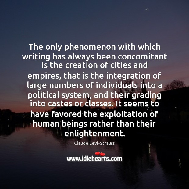 Image, The only phenomenon with which writing has always been concomitant is the