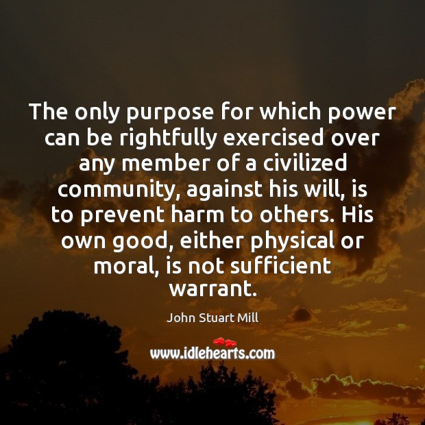 Image, The only purpose for which power can be rightfully exercised over any