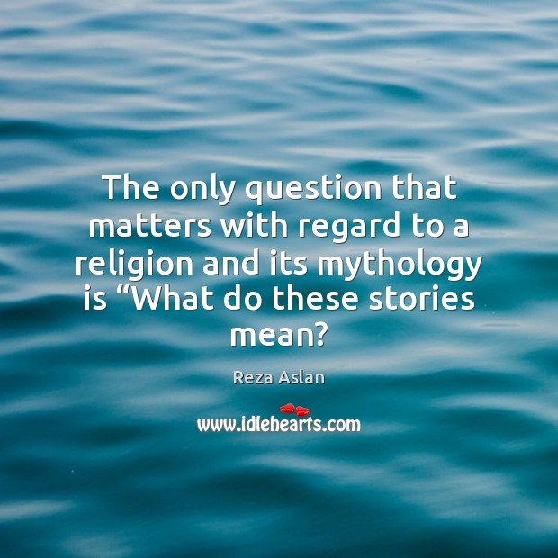 The only question that matters with regard to a religion and its Image