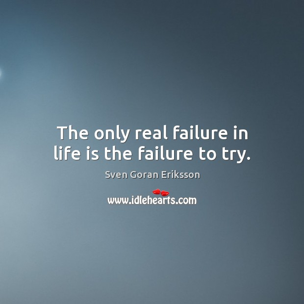 Quotes About Failure In Life: Picture Quotes About Trying