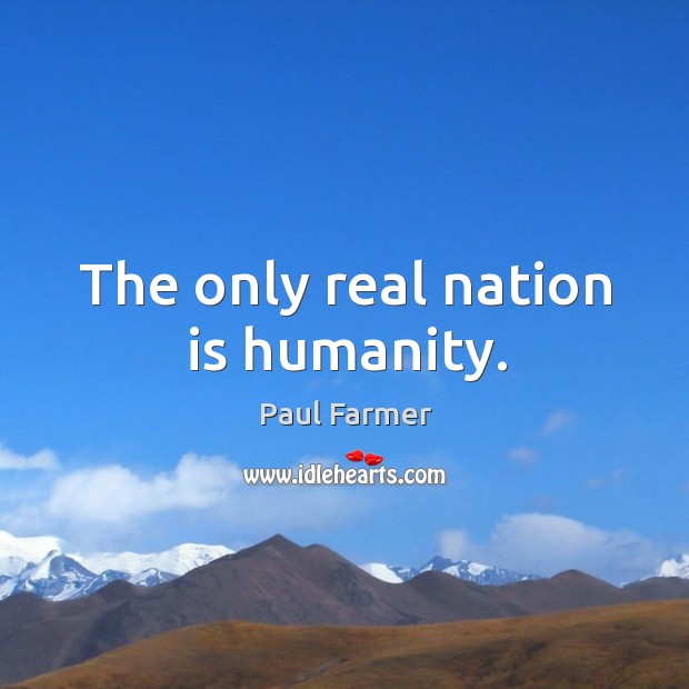 Image, The only real nation is humanity.