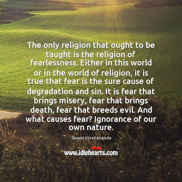 The only religion that ought to be taught is the religion of Image