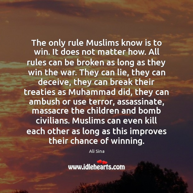 Image, The only rule Muslims know is to win. It does not matter