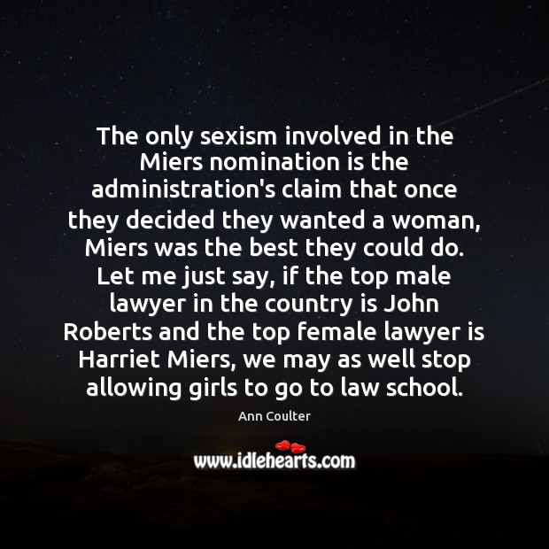 Image, The only sexism involved in the Miers nomination is the administration's claim