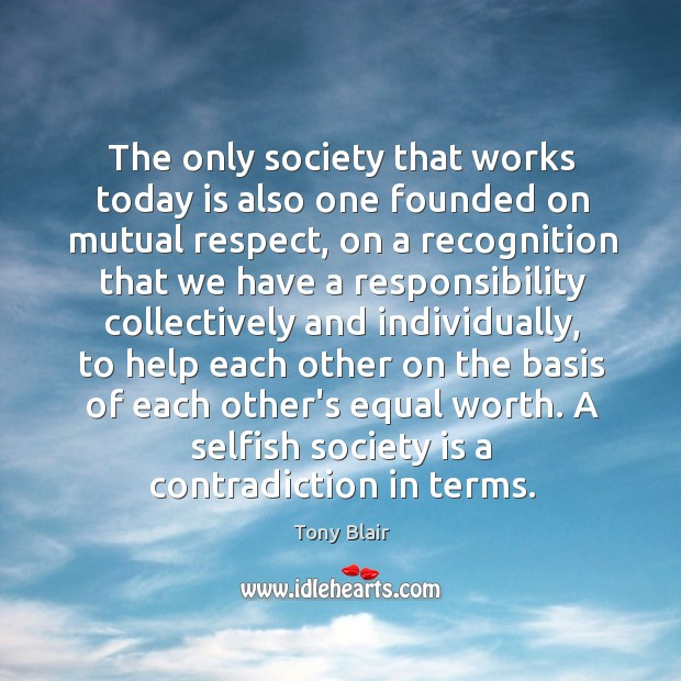 Image, The only society that works today is also one founded on mutual