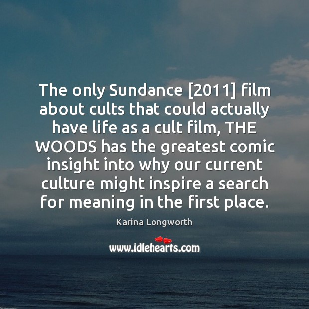 The only Sundance [2011] film about cults that could actually have life as Image