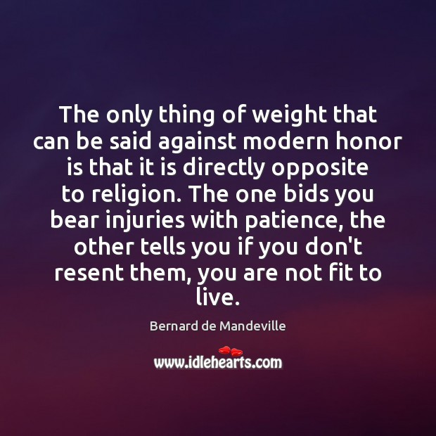 Image, The only thing of weight that can be said against modern honor