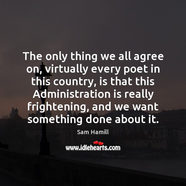 Image, The only thing we all agree on, virtually every poet in this