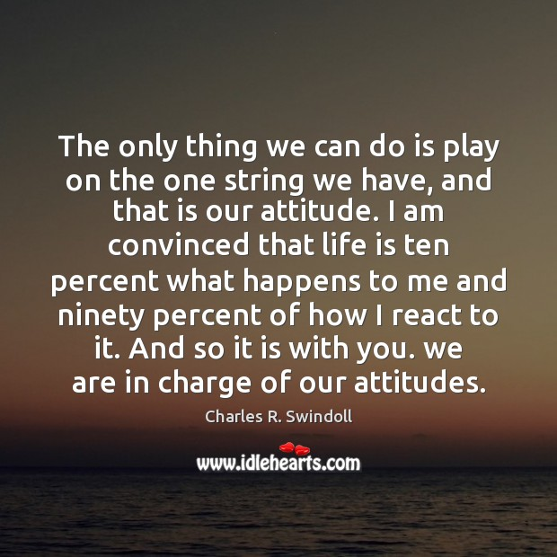 The only thing we can do is play on the one string Image
