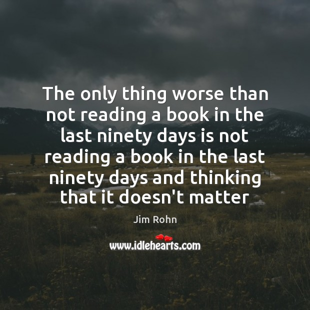 The only thing worse than not reading a book in the last Image