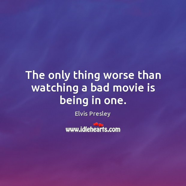 The only thing worse than watching a bad movie is being in one. Image