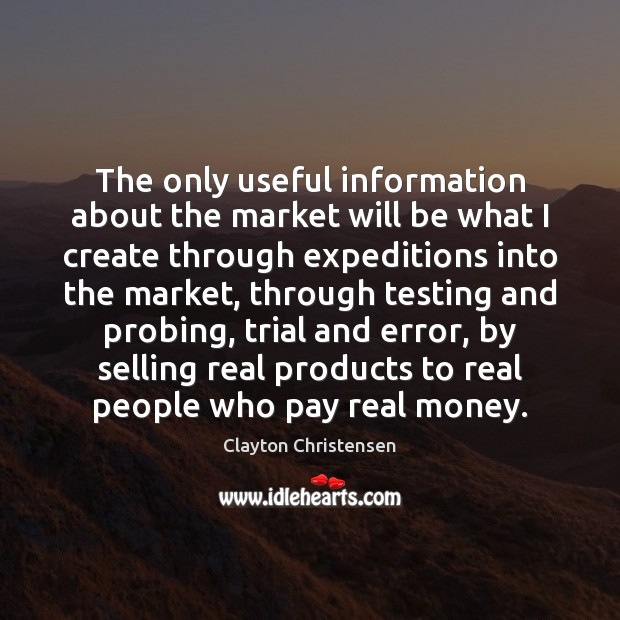 Image, The only useful information about the market will be what I create
