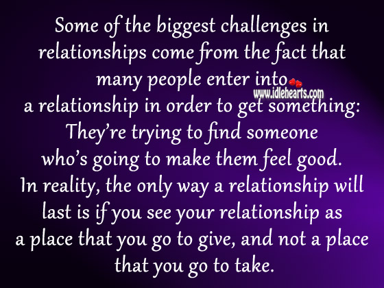 For a long-lasting relationship you need to balance give and take Reality Quotes Image
