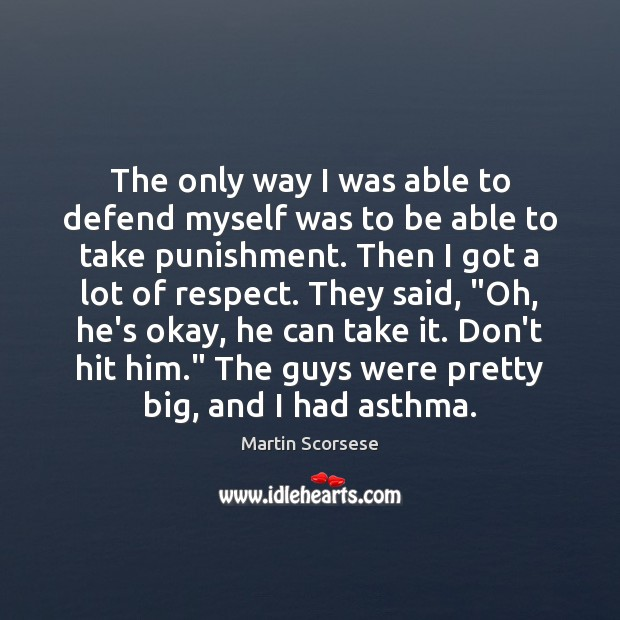 Image about The only way I was able to defend myself was to be