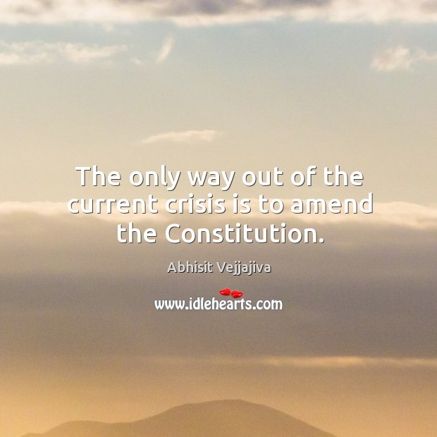 Image, The only way out of the current crisis is to amend the Constitution.