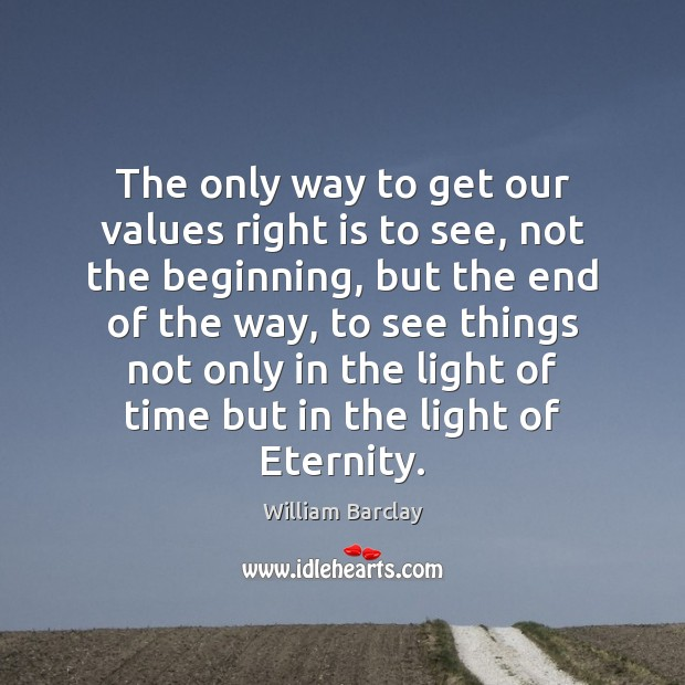 The only way to get our values right is to see, not Image