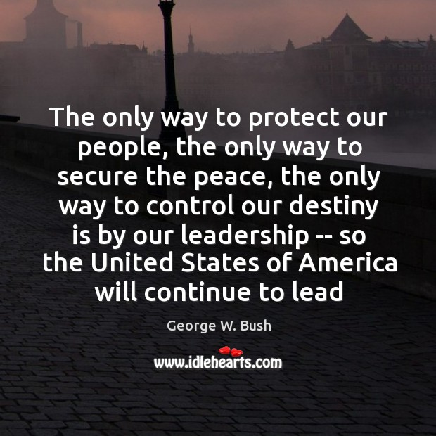 Image, The only way to protect our people, the only way to secure