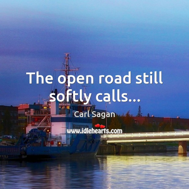 The open road still softly calls… Image