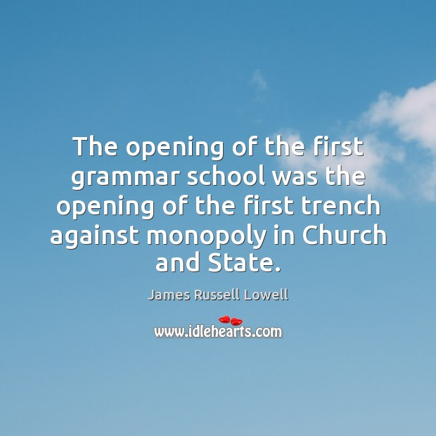 The opening of the first grammar school was the opening of the Image