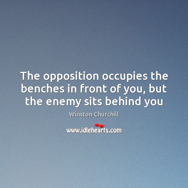 Image, The opposition occupies the benches in front of you, but the enemy sits behind you