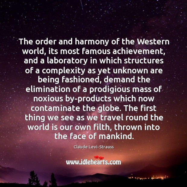 Image, The order and harmony of the Western world, its most famous achievement,