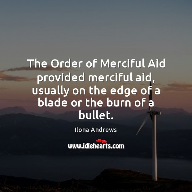 Image, The Order of Merciful Aid provided merciful aid, usually on the edge